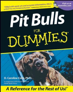 Pit Bulls for Dummies (Paperback)