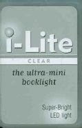 I-lite Clear: The Ultra-mini Booklight (General merchandise)