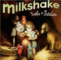 Various - Milk Shake: Bottle of Sunshine