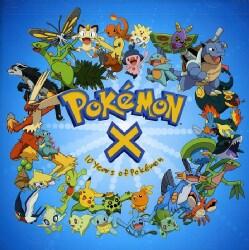 Artist Not Provided - Pokemon X: Ten Years of Pokemon
