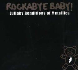 Various - Rockabye Baby! Lullaby Renditions of Metallica