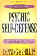 Practical Guide to Psychic Self-defense and Well-being: Strengthen Your Aura (Paperback)