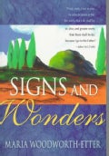 Signs and Wonders (Paperback)