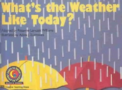 What's the Weather Like Today? (Paperback)