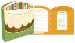 Your Birthday Book: A Keepsake Journal (Notebook / blank book)