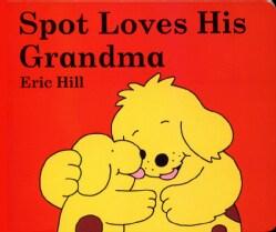 Spot Loves His Grandma (Board book)