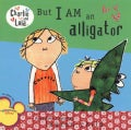 But I Am an Alligator (Paperback)