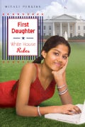 First Daughter: White House Rules (Hardcover)