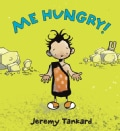 Me Hungry! (Hardcover)