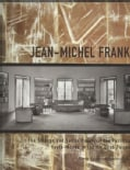 Jean-Michel Frank: The Strange and Subtle Luxury of the Parisian Haute-monde in the Art Deco Period (Hardcover)