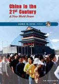 China in the 21st Century: A New World Power (Hardcover)