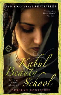 Kabul Beauty School: An American Woman Goes Behind the Veil (Paperback)
