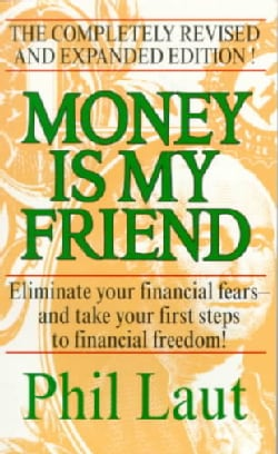 Money Is My Friend (Paperback)