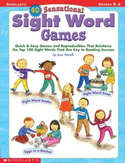40 Sensational Sight Word Games: Grades K-2 (Paperback)
