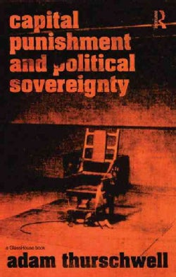 Capital Punishment and Political Sovereignty (Paperback)