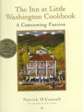 The Inn at Little Washington Cookbook: A Consuming Passion (Hardcover)