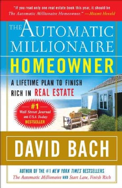 The Automatic Millionaire Homeowner: A Lifetime Plan to Finish Rich in Real Estate (Paperback)