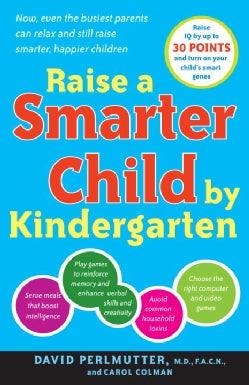 Raise a Smarter Child by Kindergarten: Build a Better Brain and Increase IQ by Up to 30 Points (Paperback)