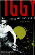Iggy Pop: Open Up and Bleed (Paperback)