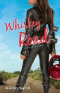 Whiskey Road: A Love Story (Paperback)