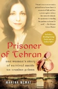 Prisoner of Tehran: One Woman's Story of Survival Inside an Iranian Prison (Paperback)