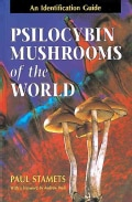 Psilocybin Mushrooms of the World: An Identification Guide (Paperback)