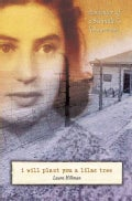 I Will Plant You a Lilac Tree: A Memoir of a Schindler's List Survivor (Paperback)