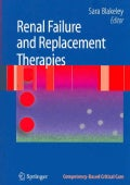 Renal Failure and Replacement Therapies (Paperback)