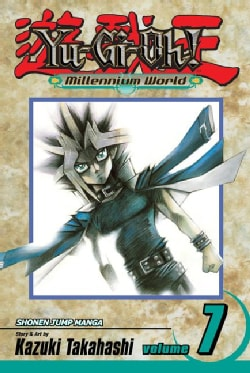Yu-Gi-Oh! Millennium World 7: Through the Last door (Paperback)