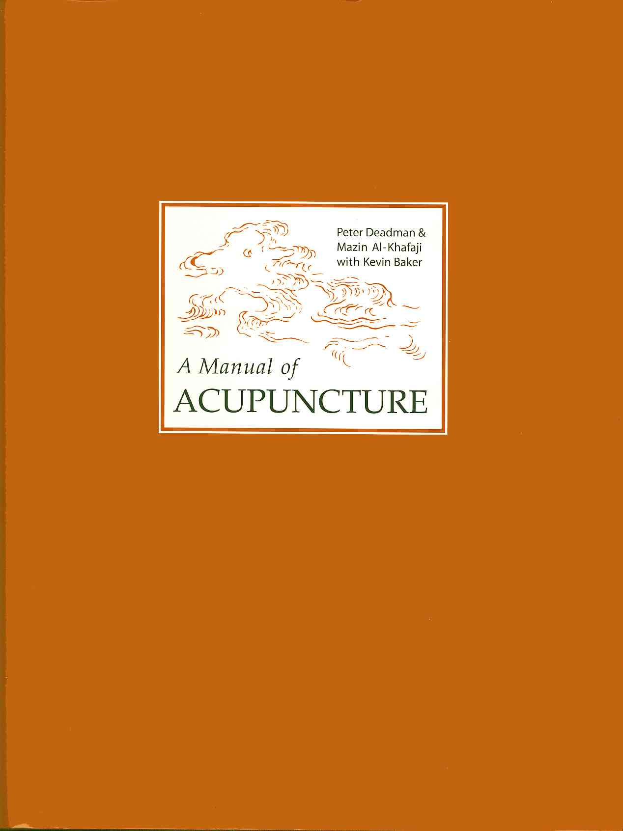 A Manual of Acupuncture (Hardcover)
