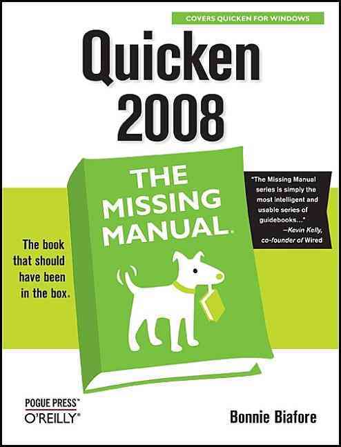 Quicken 2008: The Missing Manual (Paperback)