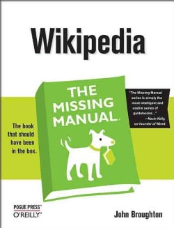 Wikipedia: The Missing Manual (Paperback)