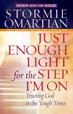 Just Enough Light for the Step I'm on: Trusting God in the Tough Times (Paperback)