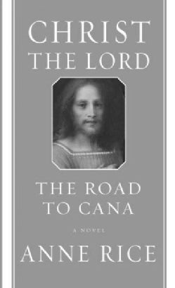 Christ the Lord: The Road to Cana (Hardcover)