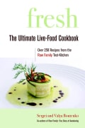 Fresh: The Ultimate Live-Food Cookbook (Paperback)