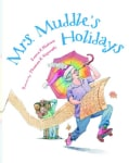 Mrs. Muddle's Holidays (Hardcover)