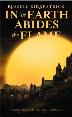 In the Earth Abides the Flame (Paperback)