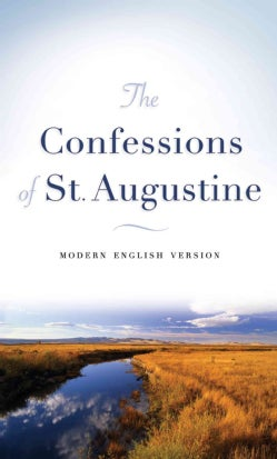 The Confessions of St. Augustine: Modern English Version (Paperback)