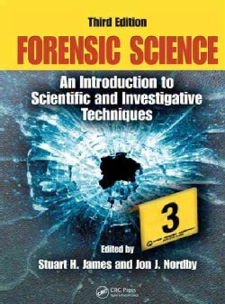 Forensic Science, an Introduction to Scientific and Investigative Techniques (Hardcover)