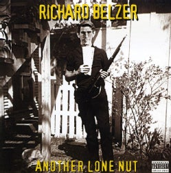 Richard Belzer - Another Lone Nut (Parental Advisory)