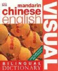 Dk Bilingual Visual Dictionary Mandarin Chinese-english (Paperback)