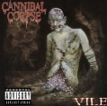 Cannibal Corpse - Vile (Parental Advisory)