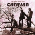 Caravan - Show of Our Lives: Caravan At The BBC 1968-1975