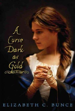 A Curse Dark as Gold (Hardcover)