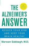 The Alzheimer's Answer: Reduce Your Risk and Keep Your Brain Healthy (Hardcover)