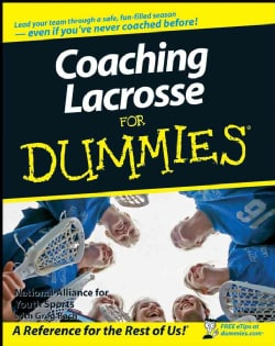 Coaching Lacrosse For Dummies (Paperback)