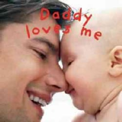 Daddy Loves Me (Board book)