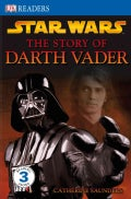 Star Wars, The Story Of Darth Vader (Hardcover)