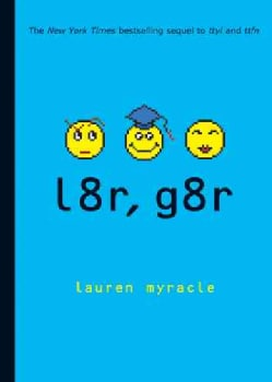 L8r, G8r (Paperback)