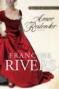Amor Redentor/ Redeeming Love (Paperback)
